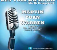 Les Voix Du Zouk – Marvin Yoan Warren by DeeJay ZaCk