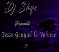 besse gouyad la vol 3 By Dj shyz