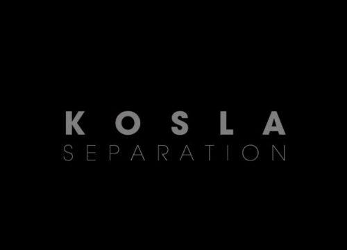 Kosla - Séparation