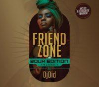 FrieNDZONE Mix By Dj Did #EditionZouk