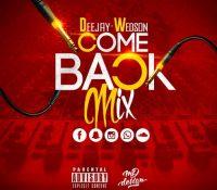 Come-back mixx (2017) – Dj Wedson