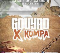 Dj Lil'Killa Feat Dj Skety GouYaD X KomPa 2017