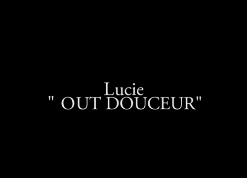 Lucie - Out douceur
