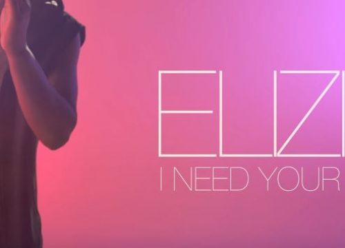 ELIZIO - I need your love
