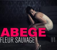 Abege – Fleur Sauvage (Feat Thayna)