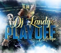 DJ LANDY – PLAY OFF MIXTAPE