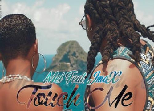 Mel Feat JmaX - Touch Me REMIX sur Caribbean-Music.net.