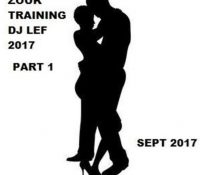Zouk Training 2017 Dj Lef