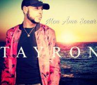 Tayron – Mon Âme Sœur