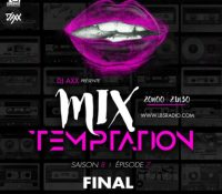 Dj Axx – MiX TEMPTATION S08E07 – FINAL
