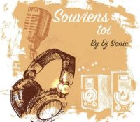 Souviens toi By Dj Sonic