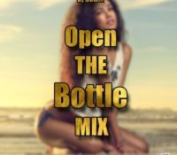 Dj Dowix – Open The Bottle MiXx #2018