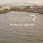 Paradis secret d'Eleeza R. Clip zouk de 2018.
