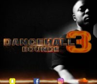 DanceHall Bounce III Mix 2018 By Dj KRiS-T