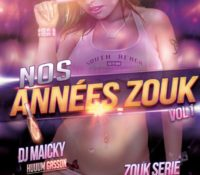 Zouk Serie Nos Années Zouk Vol 1
