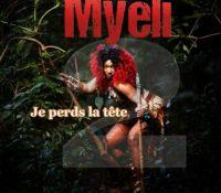 Myeli – Je perds la tête