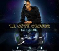 Le Côté Obscur By Dj Lalan 2018