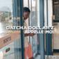 Datcha Dollar'Z - Appelle-moi