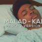 Malad-Kai-Clip-Tropical-2018