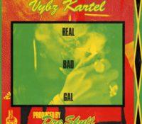 Vybz Kartel – Real Bad gal