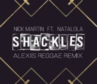 Shackles_Alexiis Remix