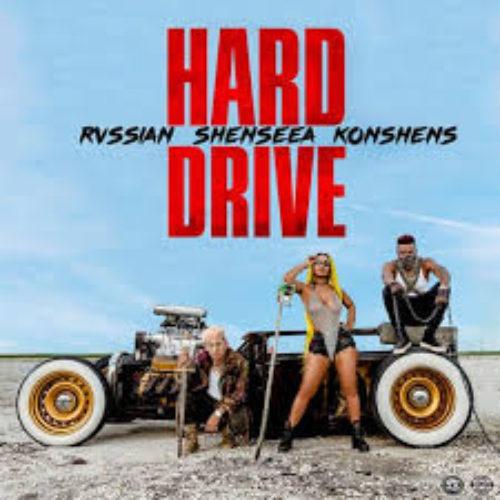 Hard Drive de Shenseea, Konshens feat Rvssian.