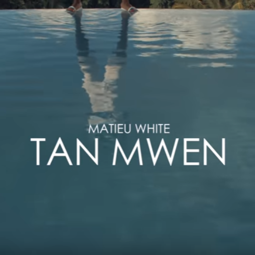Matieu White - Tan Mwen