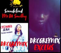 Mr.Dk Smithy – Remix parfait tourment (Lycinais Jean)