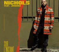 Nichols feat Johanna – Sur l'instant