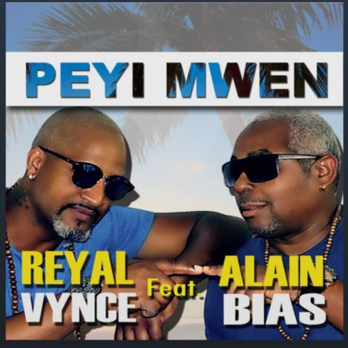 Reyal Vince feat Alain Bias - Peyi mwen