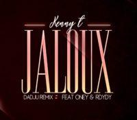Kenny T feat Oney & Rdydy – Jaloux [Remix zouk/kompa Dadju]