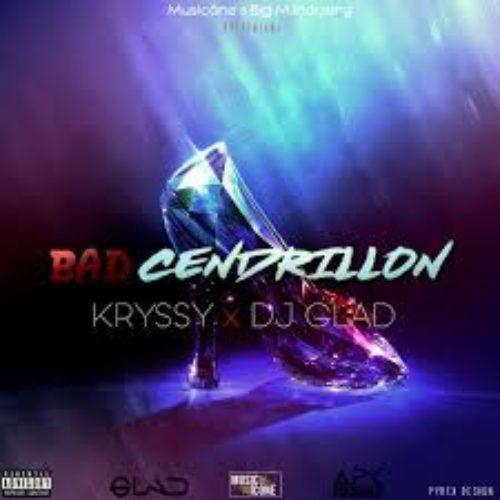 Kryssy-ft.Dj-GladBad-cendrillon-Dancehall-2018