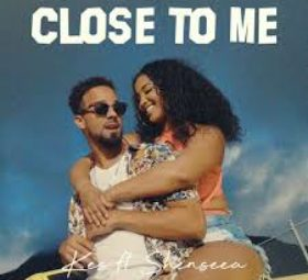 Kes feat. Shenseea - Close To Me