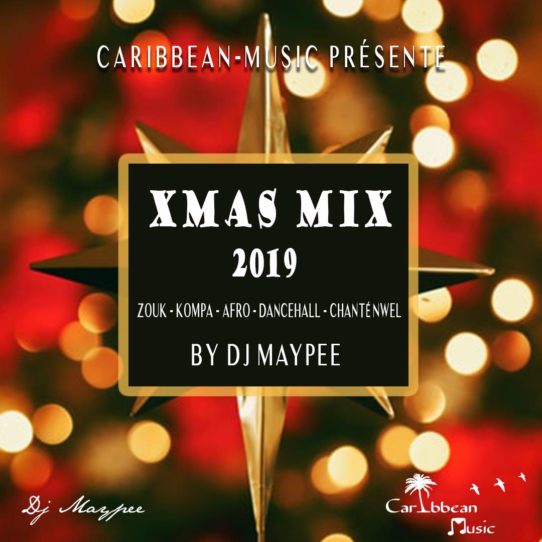 Xmas-Mix-2019-CaribbeanMusic-Dj-Maypee