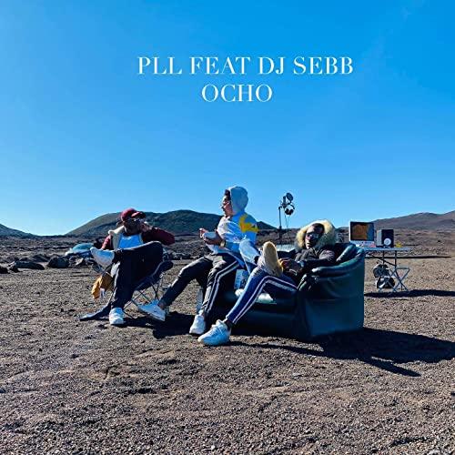 Nouveau Clip Dancehall de 2020 - PLL Ft. DJ Sebb - Ocho