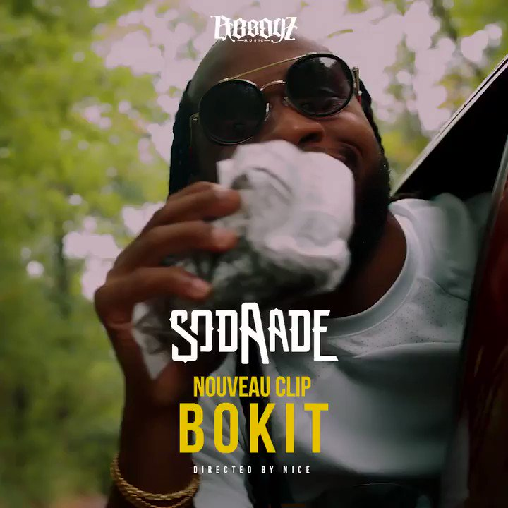 Nouveau Clip Dancehall de 2020 - Sodaade - Bokit