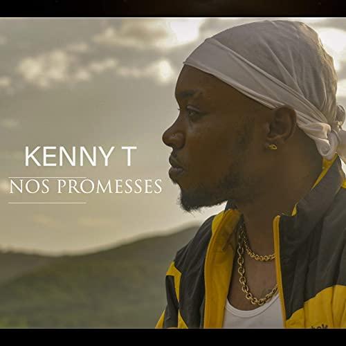 Nouveau Clip Caribéen de 2020 - Kenny T - Nos promesses