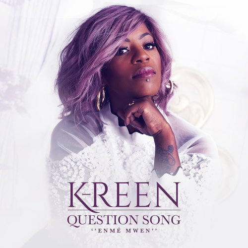 Nouveau Clip Zouk de 2020 - K-Reen - Question Song | Enmé mwen