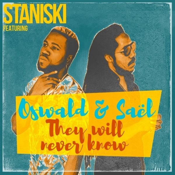Nouveau Clip Zouk de 2020 - Staniski feat Saël x Oswald - They will Never Know