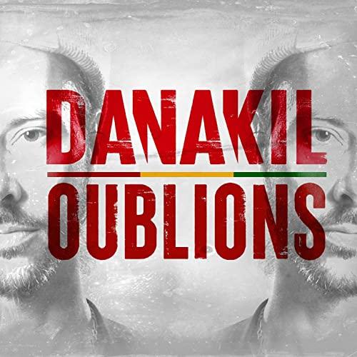 Nouveau Clip Reggae de 2020 - Danakil - Oublions
