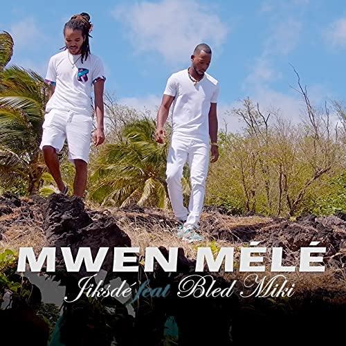 Nouveau Clip Caribéen de 2021 - JIKSDÉ feat Bled Miki - Mwen Mélé
